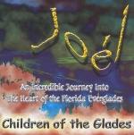 Joel<br /> Children of the Glades